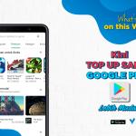Kini Top Up Saldo Google Play Lebih Mudah